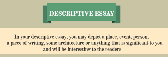 In a descriptive essay an author